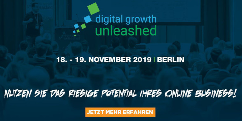 Digital Growth Unleashed Teaser, Online Marketing Konferenz 18 bis 19 November 2019 in berlin